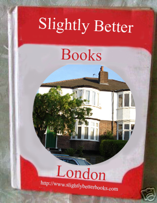 Home of Slightly Better Books -click here to see our storefront!!