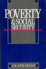 Atkinson, A. B. 'Poverty & Social Security', published in 1989 in Great Britain by Harvester Wheatsheaf in paperback, 379pp, ISBN 0745000258. Condition: Very good, clean and tidy copy with only very minimal handling wear. Price: £22.50, not including post and packing, which is Amazon's standard charge (currently £2.75 for UK buyers, more for overseas customers)