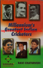 Signed by author. Chaturvedi, Ravi. 'Millennium's Greatest Indian Cricketers', published in 2000 in India by Saru Prakashan in paperback, 163pp, ISBN 8187041013. Condition: Signed by author, with the author's own stamp on the bottom corner of the page just inside the front cover. Price: £250, based on the rarity of this book and the sheer expertise of the author that it incorporates. Not including post and packing (which is £2.80 for UK buyers and more for overseas customers)