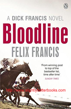 "Francis, Felix. ""Bloodline: A Dick Francis Novel"", published in 2013 in paperback by Penguin Books, 399pp, ISBN 9780718193171. Condition: Very good, with a very slight touch of rubbing to the cover corners (light handling wear). Price: £3.50, not including post and packing, which is Amazon UK's standard charge (currently £2.80 for UK buyers, more for overseas customers)"