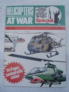 Gunston, Bill & Batchelor, John, 'Helicopters At War', 64 page partwork magazine published by Phoebus Publishing in 1977. Colour and b&w illustrated, with diagrams and packed full of details. Sorry, sold out, but click image to access prebuilt search for this title on Amazon