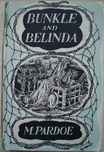 Pardoe, Margot. 'Bunkle and Belinda', published by Routledge & Kegan Paul Limited in 1948, hardcover with dustjacket, 216pp. See our Margot Pardoe page to see list of titles, prices and availability