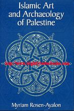 Rosen-Ayalon, Myriam. 'Islamic Art and Archaeology of Palestine', published in 2006 by Presses Universitaires de France in paperback, 211pp, ISBN 1598740644. Condition: very good, clean and tidy copy, well looked-after. Price: £19.99, not including post and packing, which is Amazon UK's standard charge (currently £2.80 for UK buyers, more for overseas customers)